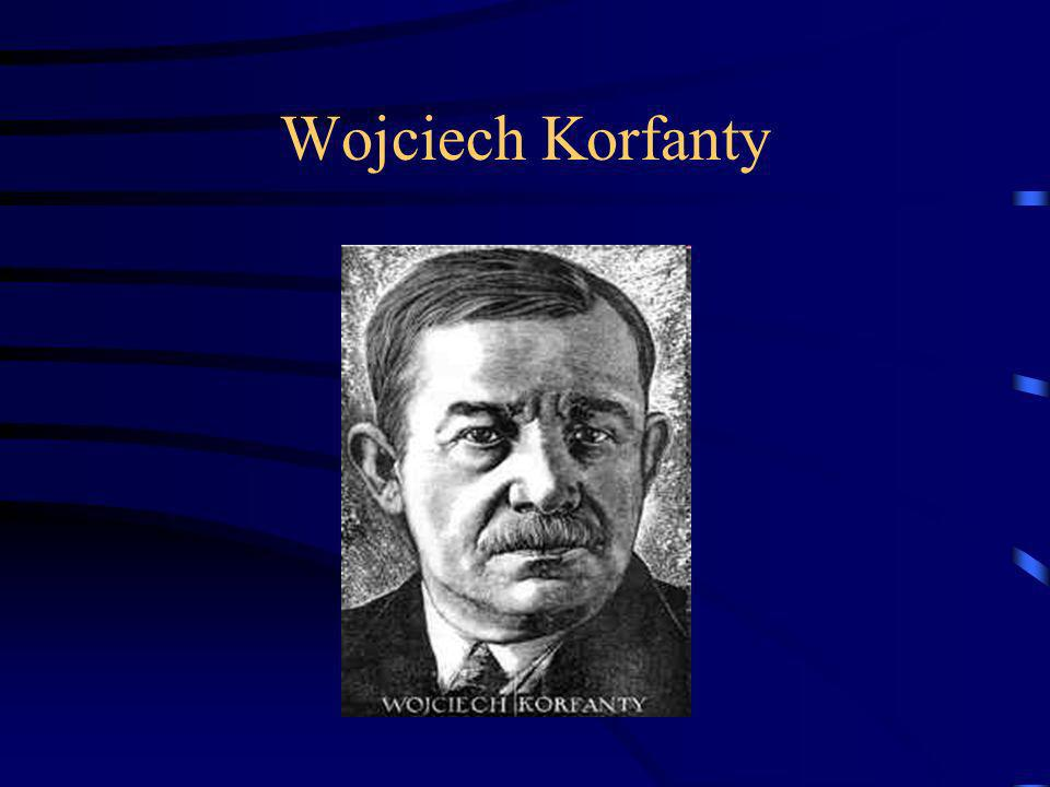 Wojciech Korfanty- ur. 20 kwietnia 1873r. W Siemianowicach; W latach 1903-1918 był posłem w Reistagu w sejmie pruskim; Zwolennik wolności Górnego Śląs