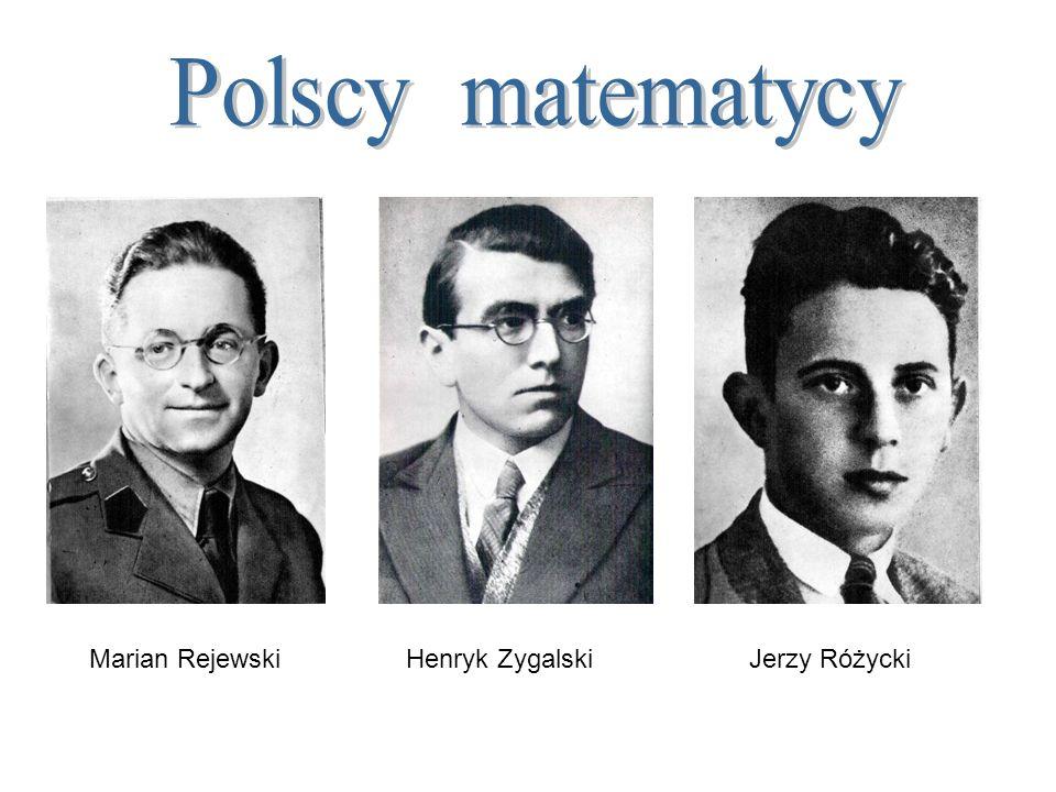 Marian RejewskiHenryk Zygalski Jerzy Różycki