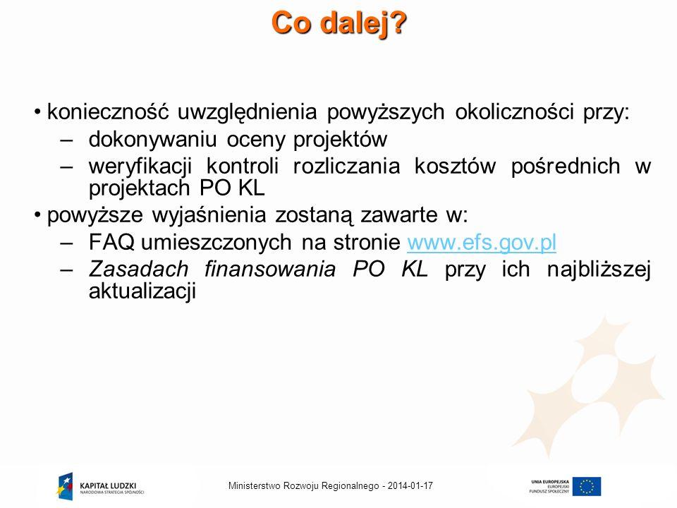 2014-01-17Ministerstwo Rozwoju Regionalnego - Co dalej.