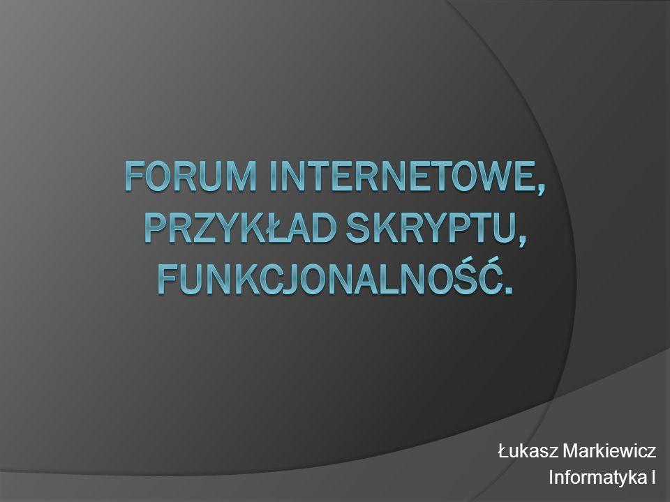 Łukasz Markiewicz Informatyka I