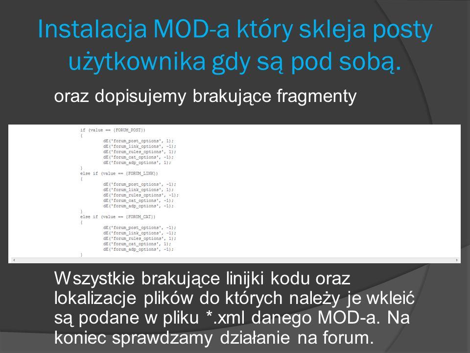 Instalacja MOD-a który skleja posty użytkownika gdy są pod sobą. oraz dopisujemy brakujące fragmenty Wszystkie brakujące linijki kodu oraz lokalizacje