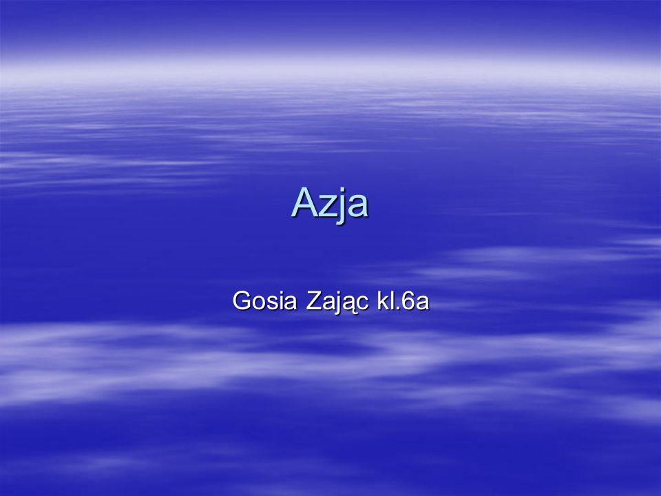 Azja Powierzchnia Azji to około 44,5 milionów km² powierzchni lądów, tj.
