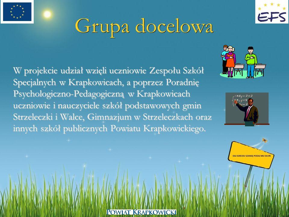 Grupa docelowa W projekcie udział wzięli uczniowie Zespołu Szkół Specjalnych w Krapkowicach, a poprzez Poradnię Psychologiczno-Pedagogiczną w Krapkowi