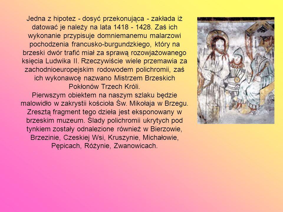 Jedna z hipotez - dosyć przekonująca - zakłada iż datować je należy na lata 1418 - 1428. Zaś ich wykonanie przypisuje domniemanemu malarzowi pochodzen