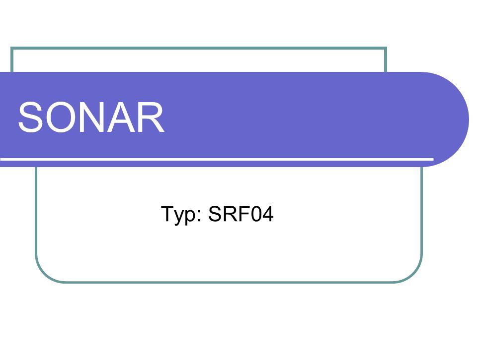 SONAR Sonar to ultradźwiękowy czujnik odległości, który posiada nadajnik i odbiornik fal ultradźwiękowych.