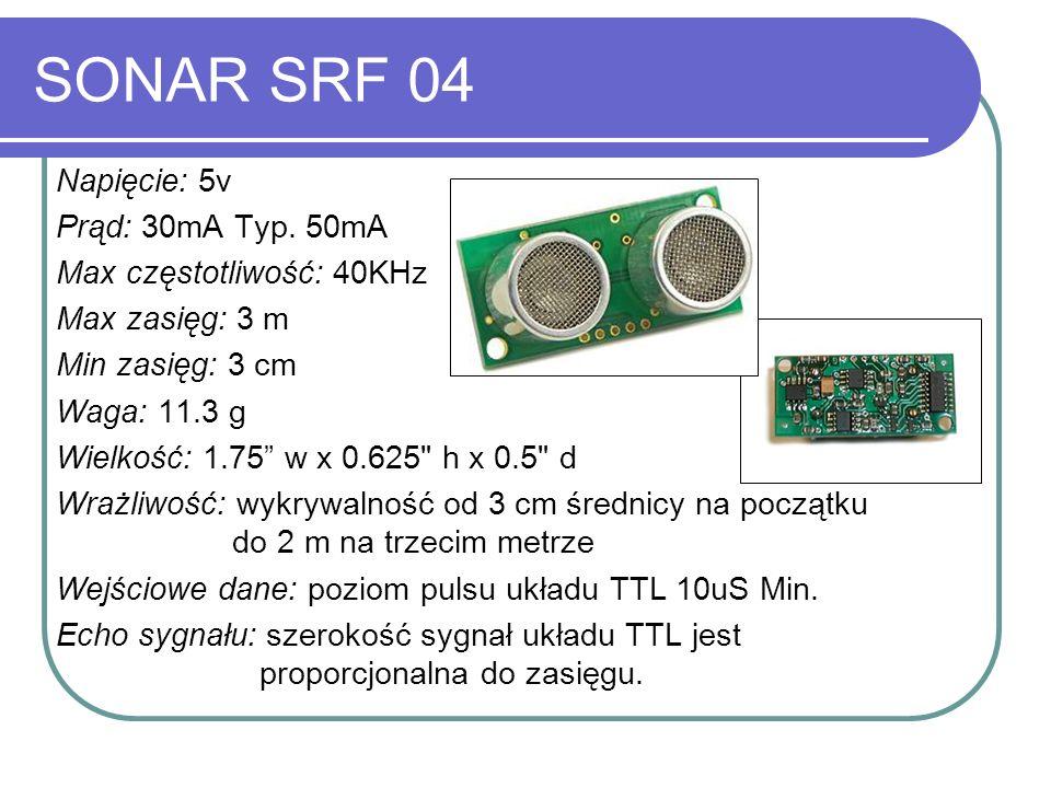 SONAR SRF 04 Napięcie: 5v Prąd: 30mA Typ. 50mA Max częstotliwość: 40KHz Max zasięg: 3 m Min zasięg: 3 cm Waga: 11.3 g Wielkość: 1.75 w x 0.625