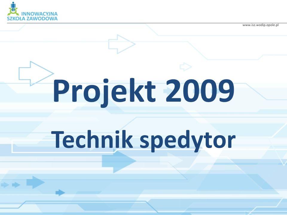 Projekt 2009 Technik spedytor