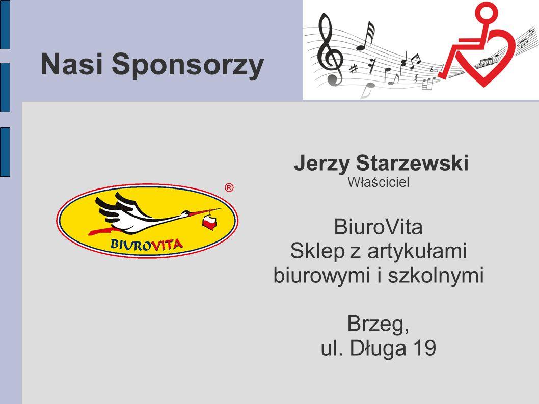 Nasi Sponsorzy Jerzy Starzewski Właściciel BiuroVita Sklep z artykułami biurowymi i szkolnymi Brzeg, ul.