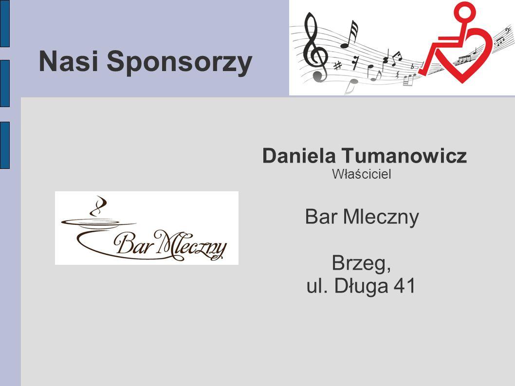 Nasi Sponsorzy Daniela Tumanowicz Właściciel Bar Mleczny Brzeg, ul. Długa 41