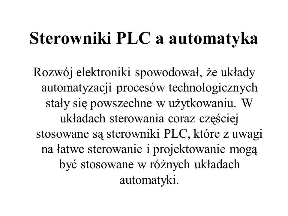 Sterowniki PLC a automatyka Rozwój elektroniki spowodował, że układy automatyzacji procesów technologicznych stały się powszechne w użytkowaniu.