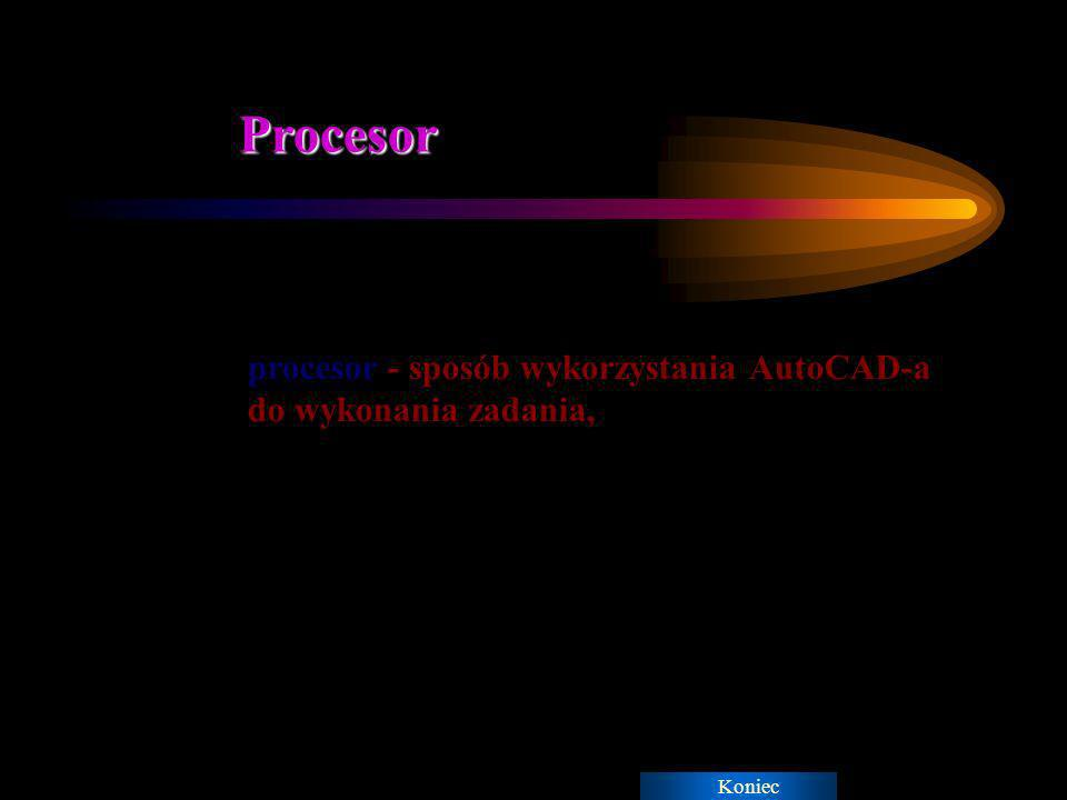 Kompilacja Koniec kompilacja przez procesor - zinterpretowanie geometryczne i parametryczne wielkości danych i szukanych w celu przetwarzania ich przez AutoCAD, np.dostosowanie danych do symulacji,