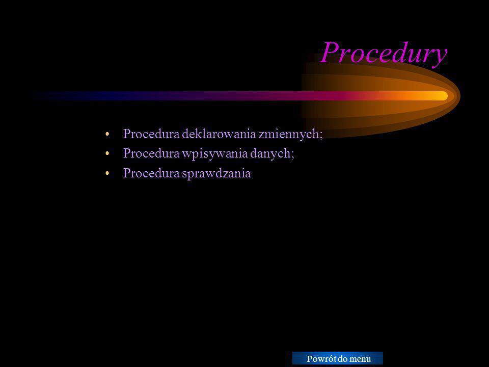 Procedury Procedura deklarowania zmiennych; Procedura wpisywania danych; Procedura sprawdzania Instrukcje: Usuń ikonę przykładowego dokumentu i zastąp przez ikony dokumentów roboczych w następujący sposób: Utwórz dokument w programie Word.