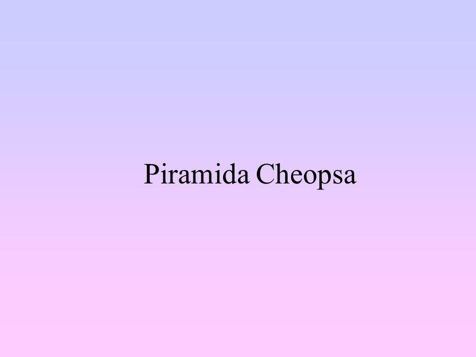Piramida Cheopsa jest największą z trzech piramid w Gizie.
