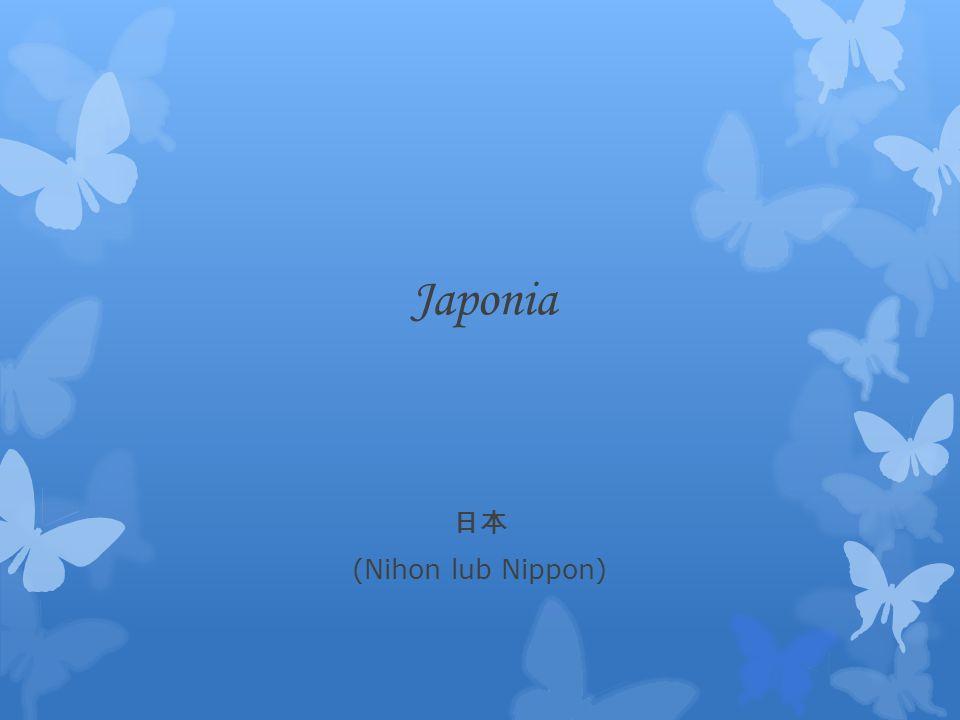 Japonia (Nihon lub Nippon)