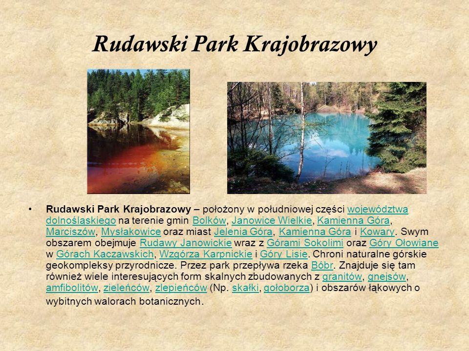 Rudawski Park Krajobrazowy Rudawski Park Krajobrazowy – położony w południowej części województwa dolnośląskiego na terenie gmin Bolków, Janowice Wiel