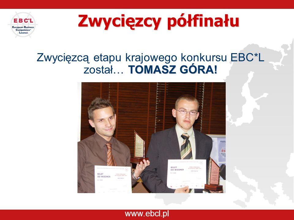 Zwycięzcy półfinału TOMASZ GÓRA! Zwycięzcą etapu krajowego konkursu EBC*L został… TOMASZ GÓRA!