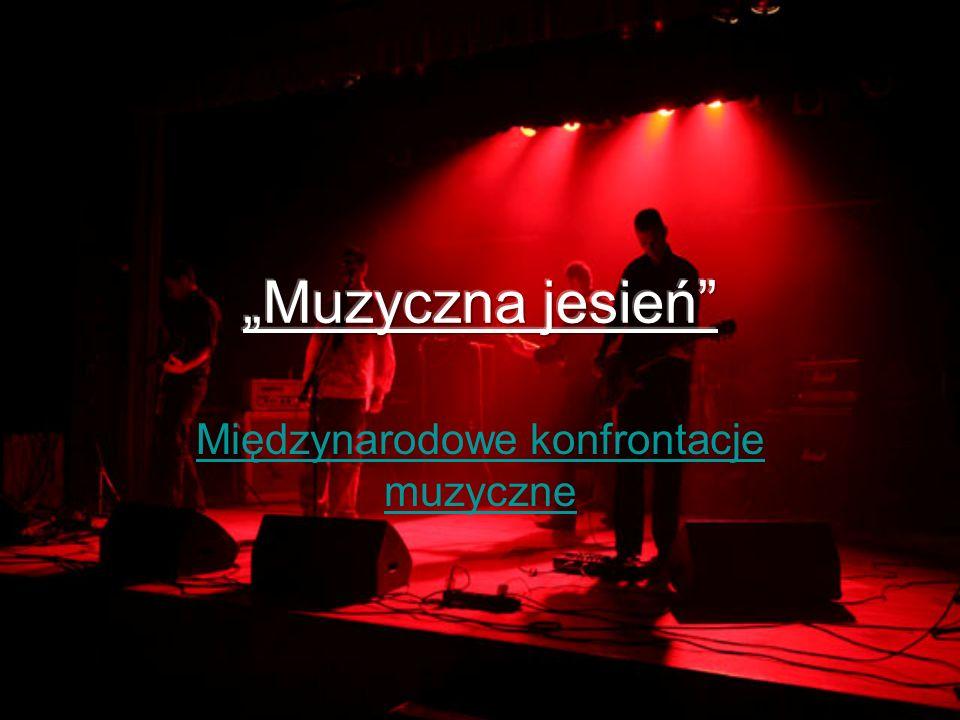 Międzynarodowe konfrontacje muzyczne