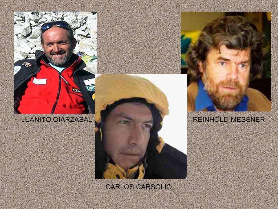 JUANITO OIARZABALREINHOLD MESSNER CARLOS CARSOLIO