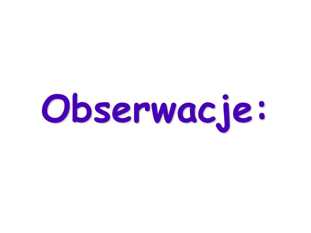 Obserwacje: