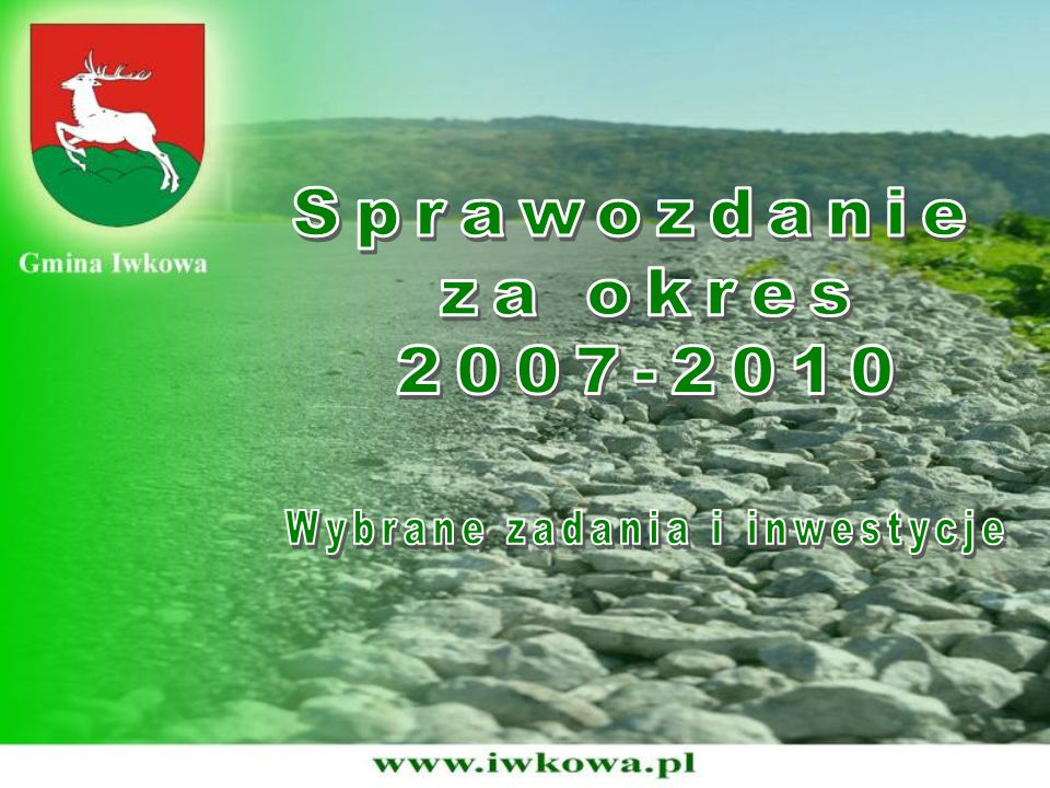 Remont drogi gminnej Iwkowa - Dzięgielowo Dofinansowanie: 33 000,00 zł Środki własne: 27 760,53 zł RAZEM: 60 760,53 zł