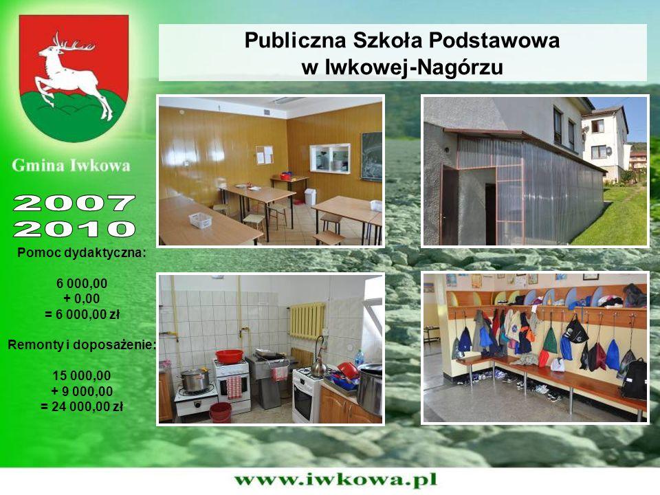 Publiczna Szkoła Podstawowa w Iwkowej-Nagórzu Pomoc dydaktyczna: 6 000,00 + 0,00 = 6 000,00 zł Remonty i doposażenie: 15 000,00 + 9 000,00 = 24 000,00