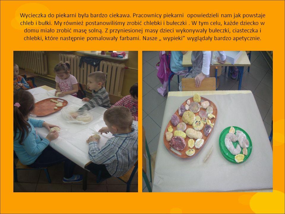 Wycieczka do piekarni była bardzo ciekawa. Pracownicy piekarni opowiedzieli nam jak powstaje chleb i bułki. My również postanowiliśmy zrobić chlebki i