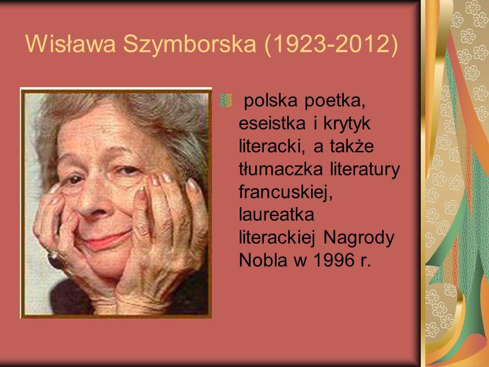 Wisława Szymborska (1923-2012) polska poetka, eseistka i krytyk literacki, a także tłumaczka literatury francuskiej, laureatka literackiej Nagrody Nob