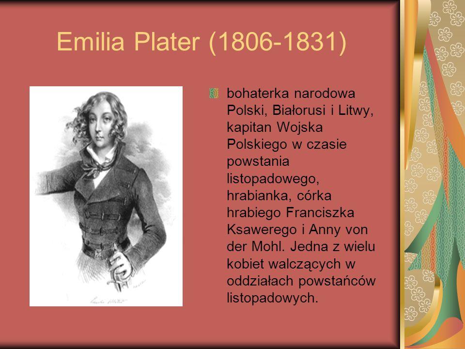 Emilia Plater (1806-1831) bohaterka narodowa Polski, Białorusi i Litwy, kapitan Wojska Polskiego w czasie powstania listopadowego, hrabianka, córka hr