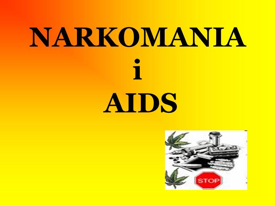 NARKOMANIA i AIDS
