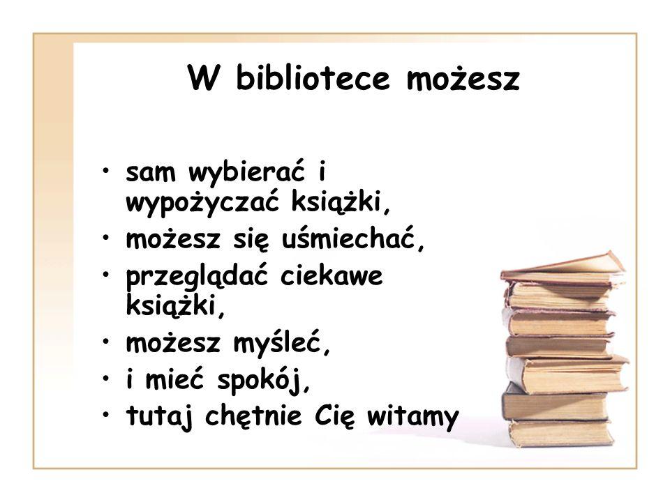 Udostępnianie zbiorów Zbiory są udostępniane w wypożyczalni, W wypożyczalni uczniowie mają wolny dostęp do półek, to znaczy, że mogą sami wybierać książki, W bibliotece możemy skorzystać z encyklopedii, słowników, leksykonów, przewodników, poradników, atlasów, a także z czasopism.
