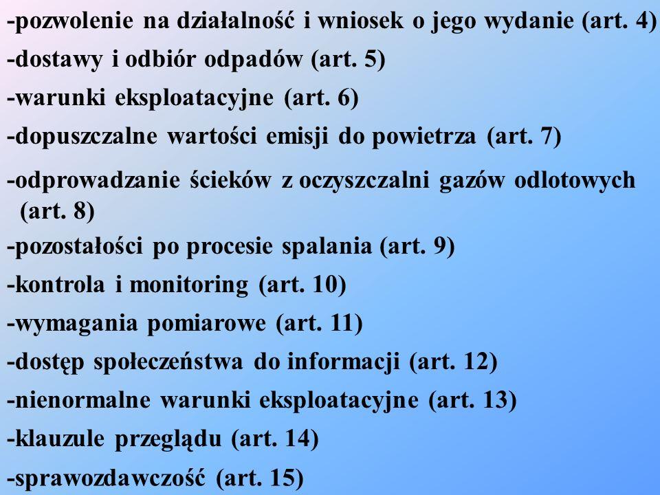 -sprawozdawczość (art. 15) -klauzule przeglądu (art. 14) -nienormalne warunki eksploatacyjne (art. 13) -dostęp społeczeństwa do informacji (art. 12) -