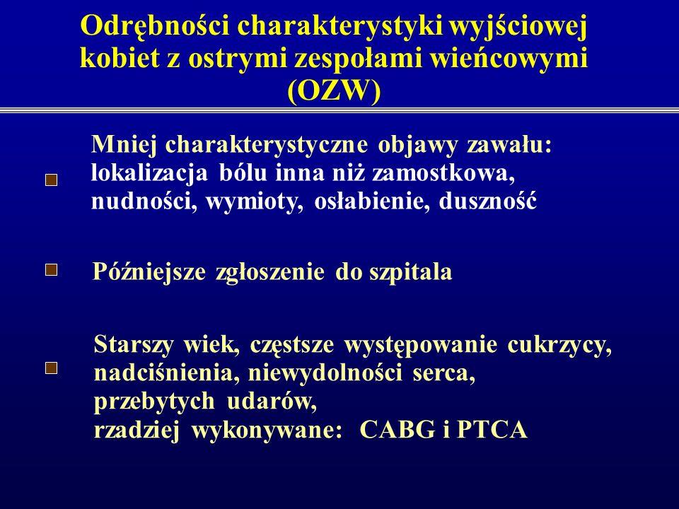 Zalecenia ESC, 2006 dotyczące postępowania w stabilnej chorobie wieńcowej EHJ 2006 Zalecenia wskazują na różnicę w objawach choroby wieńcowej i odmien