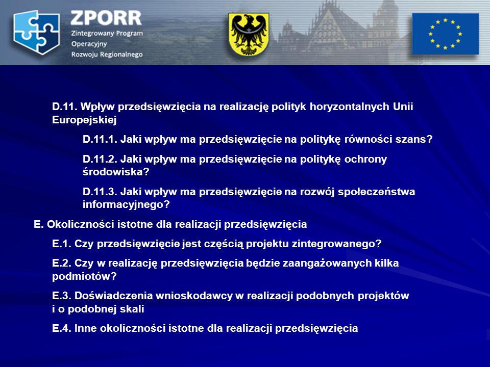 D.11. Wpływ przedsięwzięcia na realizację polityk horyzontalnych Unii Europejskiej D.11.1.