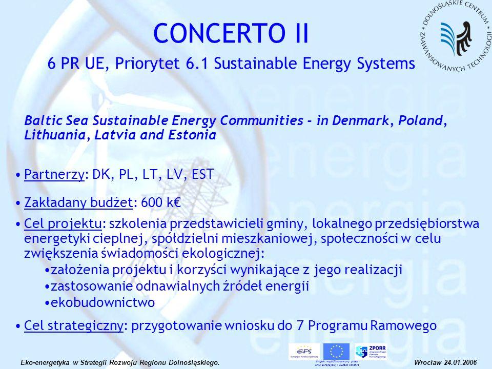 Inwentaryzacja zasobów, ocena i badania wód geotermalnych na Dolnym Śląsku w celu ich gospodarczego wykorzystania Priorytet: 2.5 Zapewnienie bezpieczeństwa energetycznego regionu.