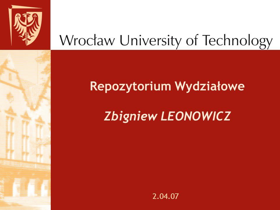 Repozytorium Wydziałowe Zbigniew LEONOWICZ 2.04.07