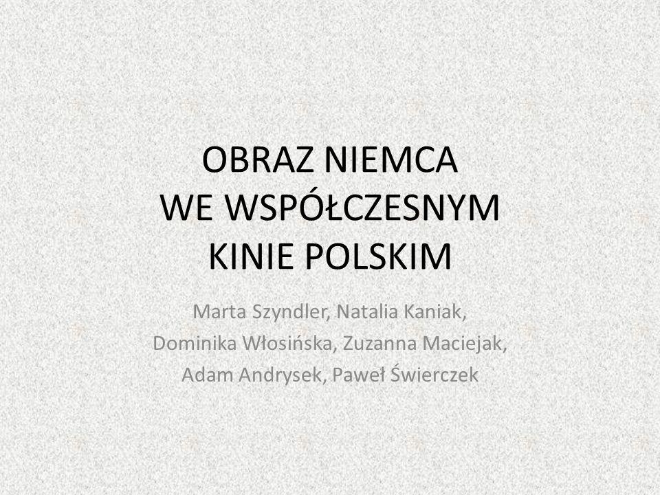 Na początek… W krótkiej prezentacji na temat wizerunku Niemca w polskiej kinematografii chcemy zaznaczyć jedynie pewne wybrane wątki, które wydają się charakterystyczne w postrzeganiu przedstawicieli społeczeństwa niemieckiego w polskim filmie.