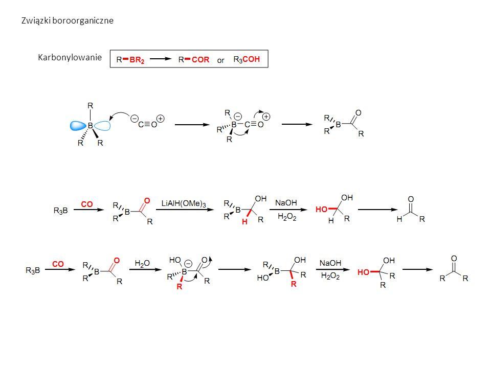 Związki boroorganiczne Karbonylowanie