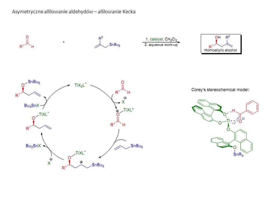 Asymetryczne allilowanie aldehydów – allilowanie Kecka