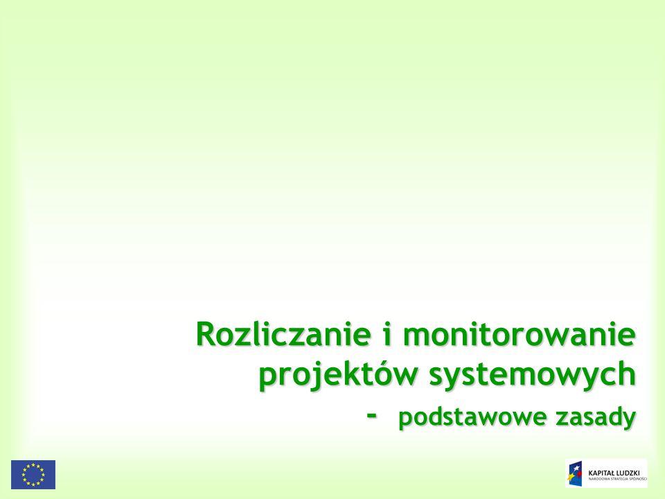 134 Rozliczanie i monitorowanie projektów systemowych - podstawowe zasady