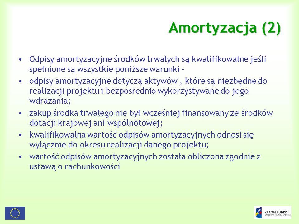 79 Amortyzacja (2) Odpisy amortyzacyjne środków trwałych są kwalifikowalne jeśli spełnione są wszystkie poniższe warunki – odpisy amortyzacyjne dotycz