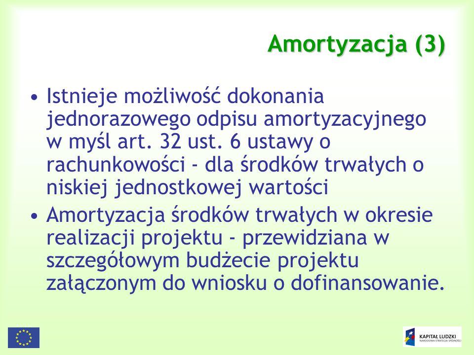 80 Amortyzacja (3) Istnieje możliwość dokonania jednorazowego odpisu amortyzacyjnego w myśl art. 32 ust. 6 ustawy o rachunkowości - dla środków trwały