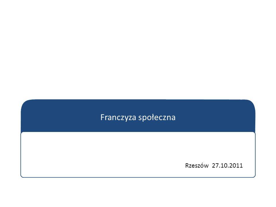 Franczyza społeczna Rzeszów 27.10.2011