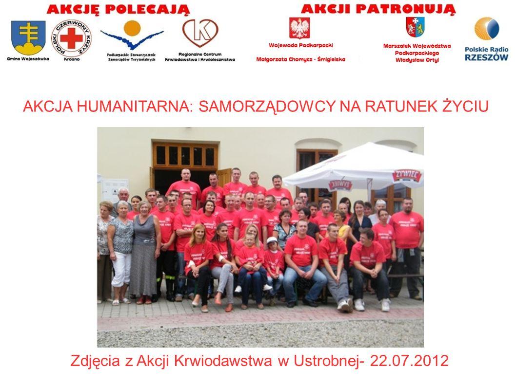 AKCJA HUMANITARNA: SAMORZĄDOWCY NA RATUNEK ŻYCIU Zdjęcia z Akcji Krwiodawstwa w Ustrobnej- 22.07.2012