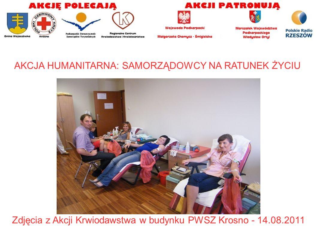 AKCJA HUMANITARNA: SAMORZĄDOWCY NA RATUNEK ŻYCIU Zdjęcia z Akcji Krwiodawstwa w budynku PWSZ Krosno - 14.08.2011