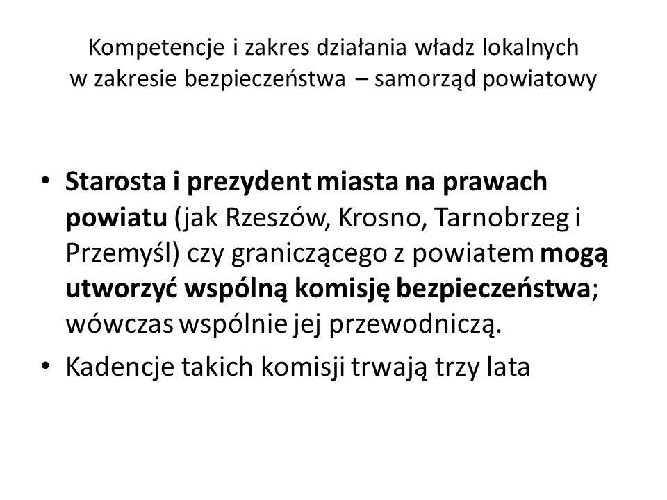 Kompetencje i zakres działania władz lokalnych w zakresie bezpieczeństwa – samorząd powiatowy Starosta i prezydent miasta na prawach powiatu (jak Rzes