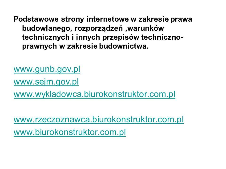 Podstawowe strony internetowe w zakresie prawa budowlanego, rozporządzeń,warunków technicznych i innych przepisów techniczno- prawnych w zakresie budo