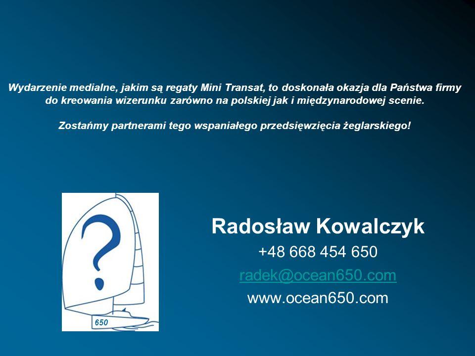 Radosław Kowalczyk +48 668 454 650 radek@ocean650.com www.ocean650.com Wydarzenie medialne, jakim są regaty Mini Transat, to doskonała okazja dla Pańs