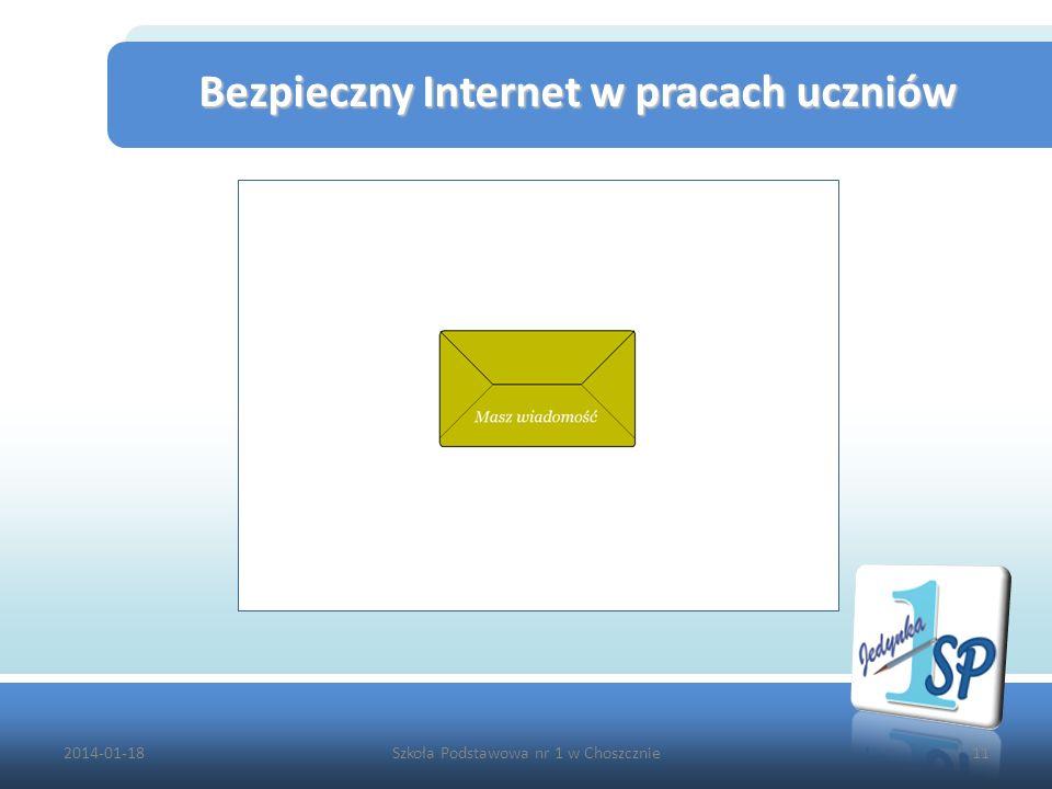 2014-01-18Szkoła Podstawowa nr 1 w Choszcznie11 Bezpieczny Internet w pracach uczniów