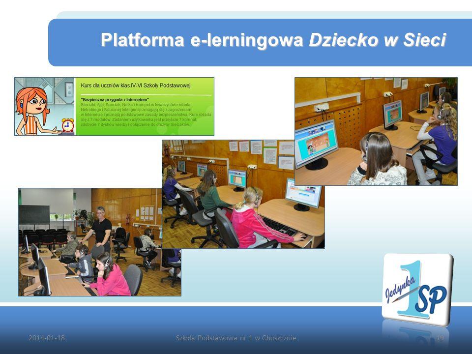 2014-01-18Szkoła Podstawowa nr 1 w Choszcznie19 Platforma e-lerningowa Dziecko w Sieci