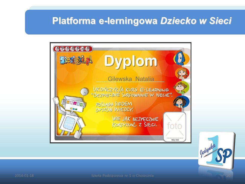 2014-01-18Szkoła Podstawowa nr 1 w Choszcznie20 Platforma e-lerningowa Dziecko w Sieci